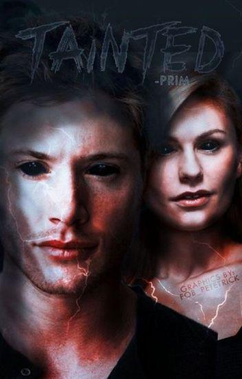 Tainted [Demon!Dean]