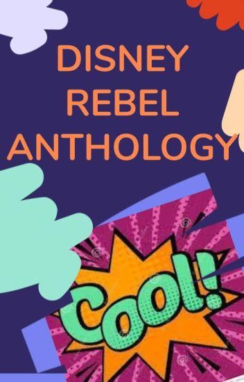 Disney REBEL - Anthology