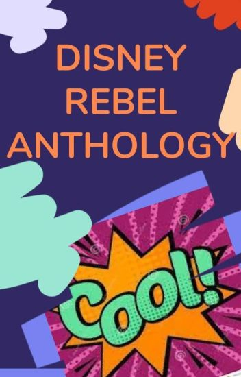 Disney REBEL - Anthology