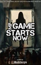 My Game Starts Now by nklxrys