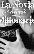 La Novia de un Millonario by JavivaUsami