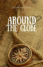 Around The Globe by NovemberGhost