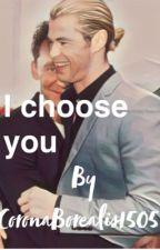 I choose you [#Wattys2019] by CoronaBorealis1505