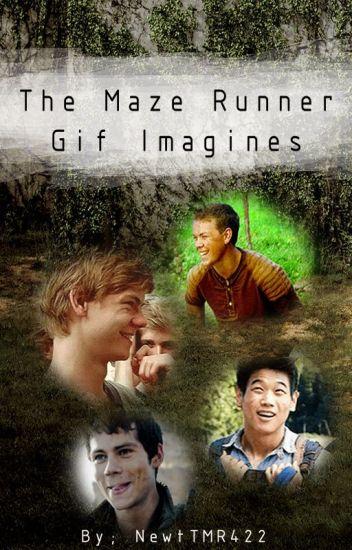 The Maze Runner Gif Imagines (Book 2)