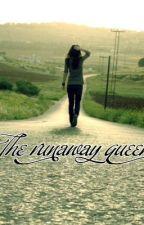 The Runaway Queen by nat878