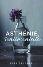 Asthénie sentimentale by tetrisplayer