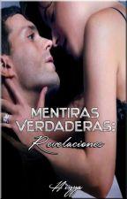 #2 Mentiras Verdaderas: Revelaciones by hiyya27
