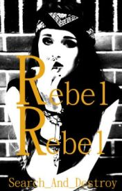 Rebel Rebel by search_and_destroy