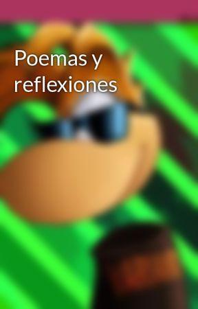 Poemas y reflexiones by RayMoy
