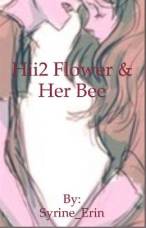 Hii2 flower @nd her bee by Syrine_Erin