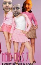 Mean Girls 3 by al_pal_potato