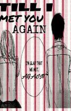 Till I Met You Again by Kwin_El