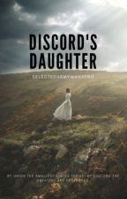 Discord's Daughter by SelectedArmyMahjong