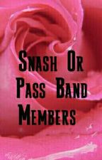 Smash Or Pass Band Members  by xXBloodyRiotXx