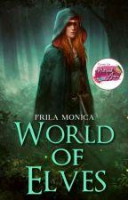 World of Elves ✔ by frila_monica12