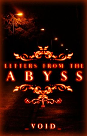 Letters From The Abyss by _Void_