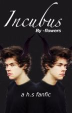 incubus// styles by -flowers