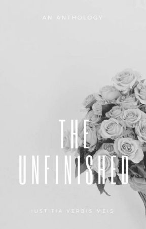 The Unfinished by supernovaelephant