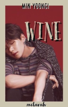 WINE • Min Yoongi by mclarah