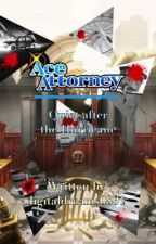 Ace Attorney: Quiet after the Hurricane by digitaldreams0801