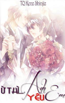 [BoyLove] Ừ Thì...Anh Yêu Em! (Hoàn)