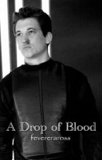 A Drop of Blood (Divergent/Peter) by fevereraross
