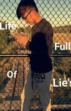 Life Full Of Lie's by nicenotnice