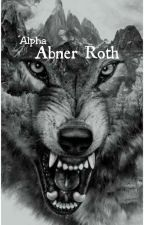 Alpha Abner Roth (#Wattys2018) by pelly_blue