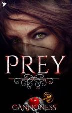 Prey  by cannoness