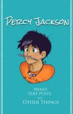Percy Jackson Memes, Text Posts, and Other Things by Weaslette4Queen
