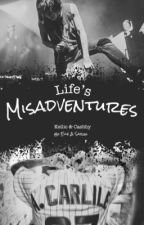 Life's Misadventures |Cashby & Kellic| by Captain_Cashby