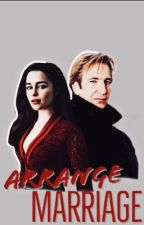 Arrange Marriage (Alan RickmanXReader) by LadyinSkyBlue_19