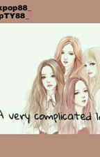 'A very complicated love' by KpopTY88_