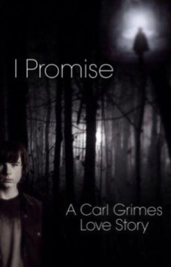 I Promise (Carl Grimes)