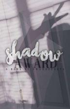 Shadow Award 2019 by awardsforya