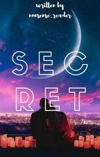 SECRET by nonesense_reader