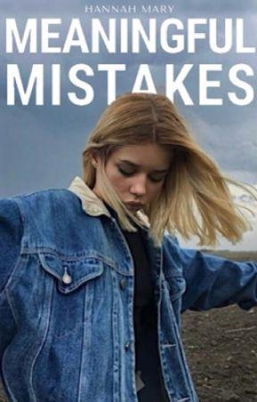 Meaningful Mistakes by hannahmcapper