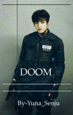 •Doom• [Дууссан] by Yuna_Senju