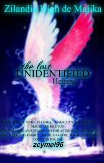 THE LOST UNIDENTIFIED HEIRESS [complete]