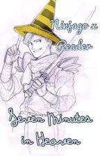 Ninjago x Reader: Seven Minutes in Heaven by ThatsNotACamera