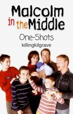 Malcolm in the Middle || One-Shots by -hawkwing
