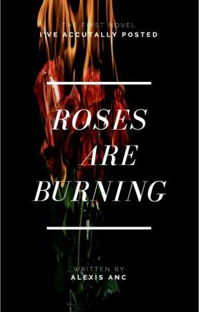 Burning Roses by Alexisnc8