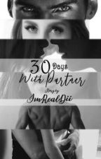 30 Days With Partner by My_passion94