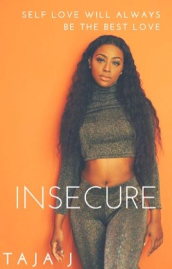 Insecure (Completed)