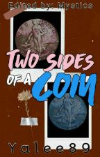 The Two Sides of a Coin by YaLee89