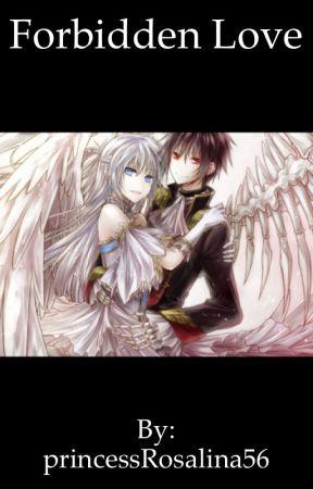 Forbidden love by princessRosalina56