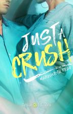 Just A Crush - Wating for... by Fragolottina