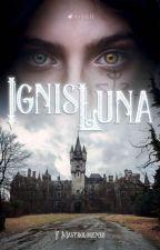 Ignis Luna by NandaMastrolorenzo