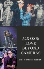 525 OSS: Love Beyond Cameras by pamintard26
