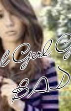 Good Girl Gone Bad by keshieyou